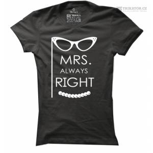 Tričko Mrs. Always Right