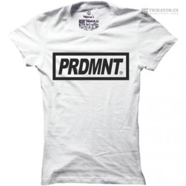 Dámské tričko PRDMNT
