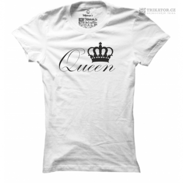 Dámské tričko s nápisem Queen