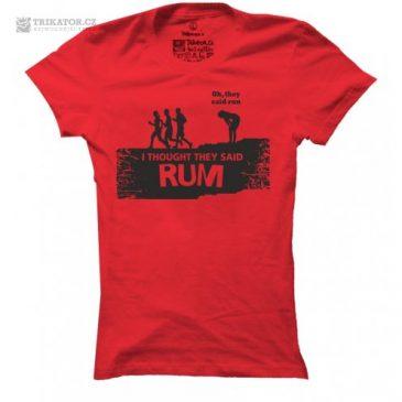 Dámské tričko s nápisem RUM