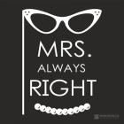 tricko-mrs-always-right-MDMxOXx0cmlja2EvbW90aXZ5L21yc19yaWdodF9hbHdheXNfcmlnaHQucG5n